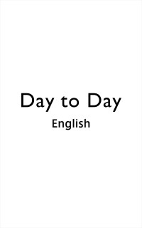 Day to Day (English)